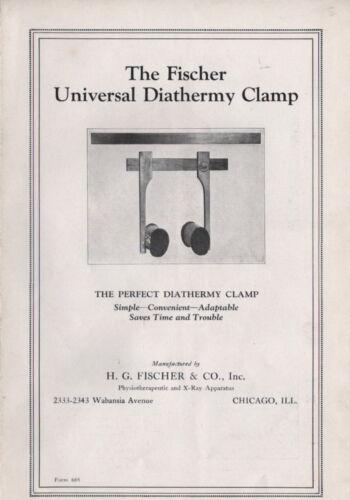 FISCHER UNIVERSAL DIATHERMY CLAMP H G FISCHER & CO WABANIA AVE CHICAGO, IL