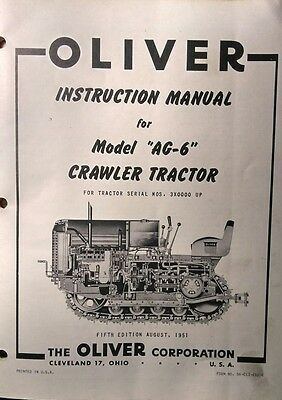 Oliver Cletrac Dozer Crawler Tractor A Ag-6 Ag-6h Operating Repair Manual 72pg