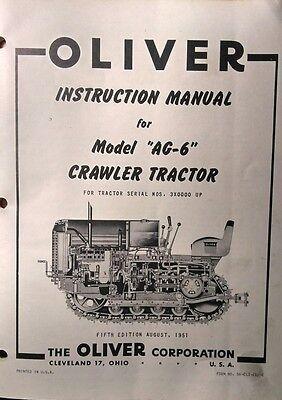 Oliver Cletrac Dozer Crawler Tractor A Ag-6 Ag-6h Operating Repair Manual Farm