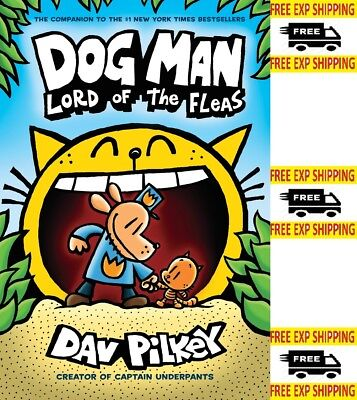 Dog Man: Lord of the Fleas Dog Man 5 by Dav Pilkey Hardcover NEW FREE SHIPPING
