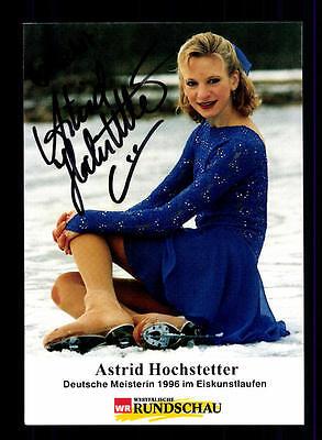 Astrid Hochstetter Autogrammkarte Original  Signiert Eiskunstlauf + A 151571