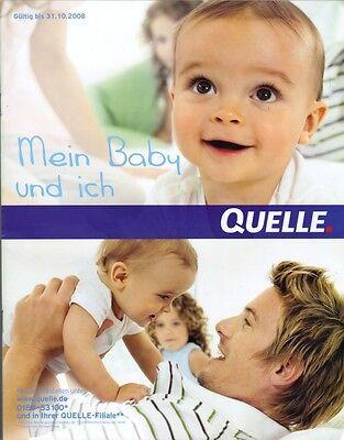 """Katalog QUELLE """"Mein Baby und ich"""" - gültig bis 31.10.08 - Top-Zustand - NEU"""