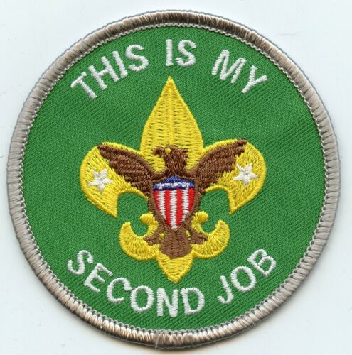 """""""This is my Second Job""""  Scoutmaster patch.  Joke/spoof patch"""