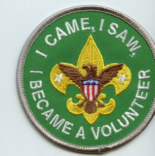 """""""I came I saw I became a volunteer""""  Scoutmaster patch Joke/spoof patch"""