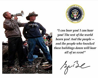 George W  Bush September 11 Quote W  Facsimile Autograph   8X10 Photo  Pq 002