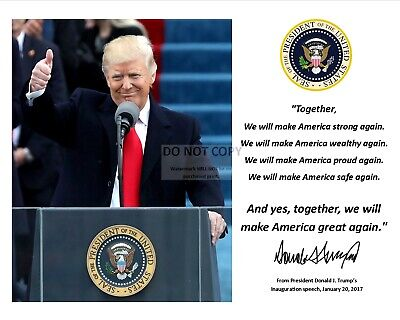 DONALD TRUMP MAGA INAUGURATION QUOTE w/ FACSIMILE AUTOGRAPH - 8X10 PHOTO (PQ027)