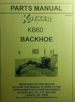 Koyker Kelly Kb60 B60 Backhoe Parts Manual 24pg Three Point Attachment Tractor