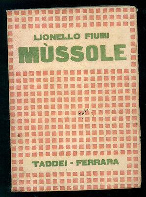 FIUMI LIONELLO MUSSOLE TADDEI 1920 I° EDIZ. POESIA FUTURISMO