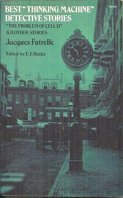 BEST THINKING MACHINE DETECTIVE STORIES  Jacques Futrelle - 12 SHORT