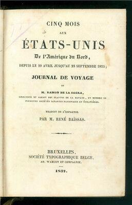 DE LA SAGRA RAMON CINQ MOIS AUX ETATS-UNIS DE L'AMERIQUE DU NORD TYP. BELGE 1837
