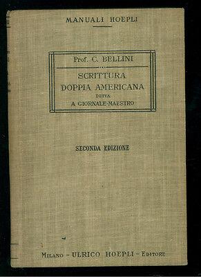 BELLINI CLITOFONTE SCRITTURA DOPPIA AMERICANA MANUALI HOEPLI 1914