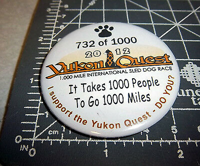 Alaskas Yukon Quest 1000 mi Dog Sled Race 2012 collectors button, only 1000 made