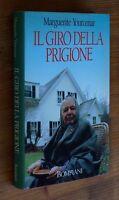 Marguerite Yourcenar: Il Giro Della Prigione P. E. 1991 Bompiani -  - ebay.it