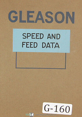 Gleason Planers And Generators Bevel Gear Speed And Feed Tables Manual