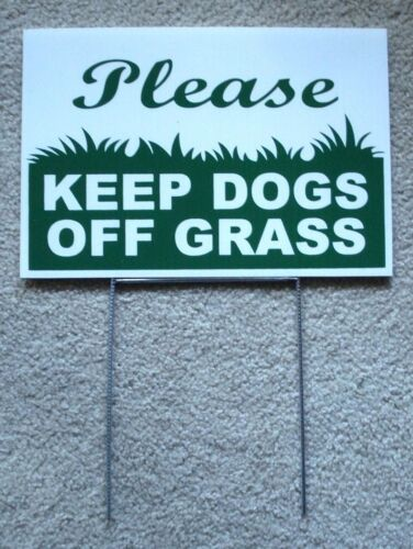 "PLEASE KEEP DOGS OFF GRASS  8""X12"" Plastic Coroplast Sign with Stake  NEW White"