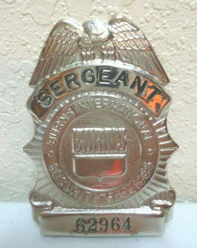 Burns International Security Service Badge - Sergeant 62964 -