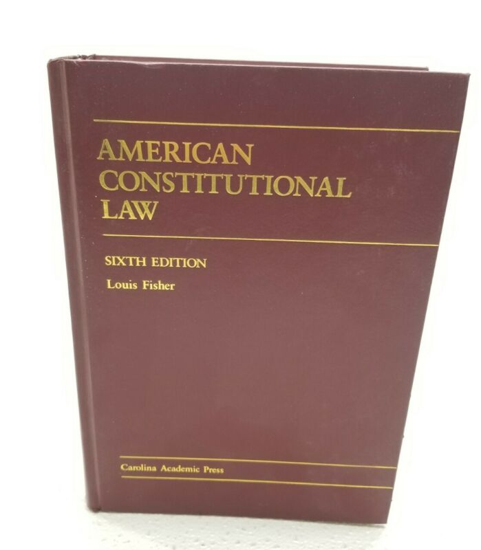 American Constitutional Law Sixth Edition Louis Fisher 2005