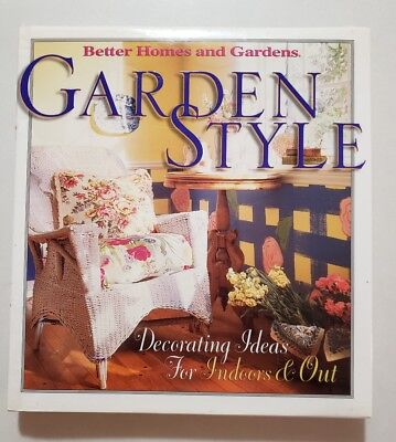Garden Style : Decorating Ideas for Indoors and Out by Better Homes and Gardens… - Garden Decorating Ideas