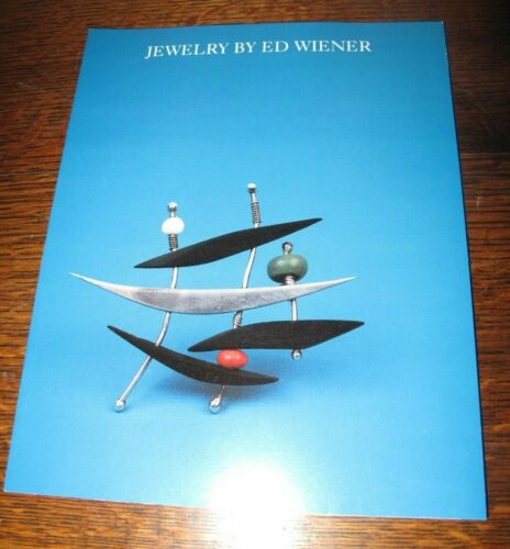 JEWELRY BY ED WIENER EXHIBITION CATALOG 1988