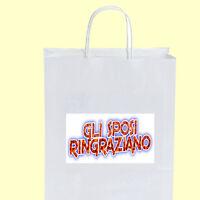 50 Wedding Bags Gli Sposi Ringraziano Acqua 010 Bomboniere Matrimonio + Omaggio -  - ebay.it