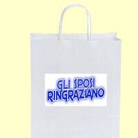 50 Wedding Bags Gli Sposi Ringraziano Acqua 008 Bomboniere Matrimonio + Omaggio -  - ebay.it