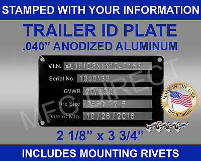 New Stamped Trailer Truck Equipment Vin Frame Plate Serial Model Id Tag Usa