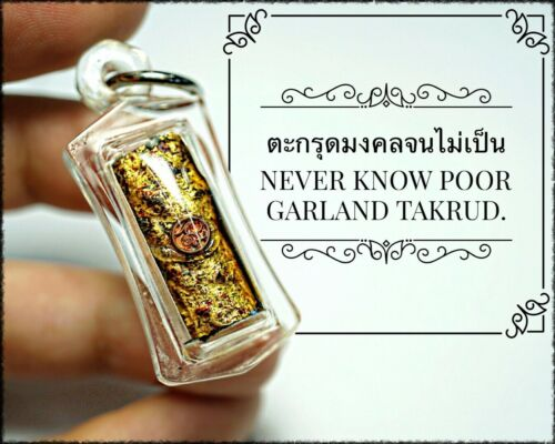 Never Know Poor Garland Takrud Arjarn O Thai Amulet Luck Wealth Pendent Rich