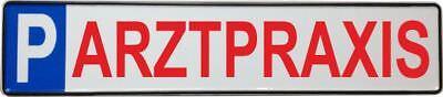 Parkplatzschild ARZTPRAXIS 52x11 Original Fahrzeugkennzeichen Parkplatz ROT #P4