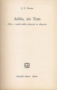 ADDIO-ZIO-TOM-MITO-E-REALTA-DELLA-SCHIAVITU-IN-AMERICA-di-Furnas-1958
