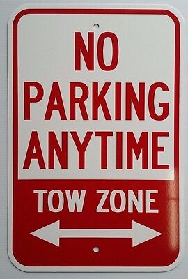 12x18 No Parking Anytime Tow Zone Aluminum Signs Heavy Duty Metal Property
