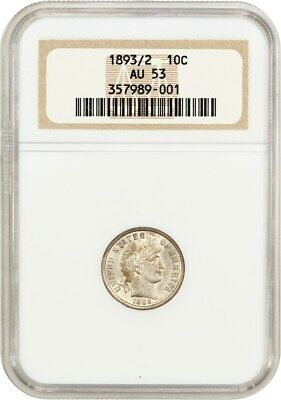 1893/2 10c NGC AU53 - Key Overdate Barber Dime - Barber Dime - Scarce Overdate