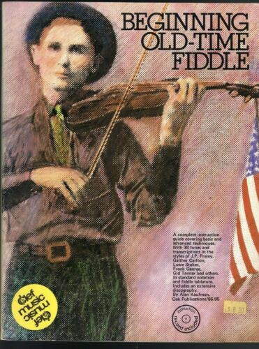Beginning Old-Time Fiddle by Alan Kaufman with Floppy Vinyl
