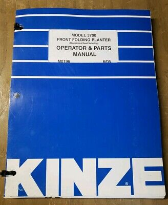 Kinze 3700 Front Folding Planter Operator Parts Manual M0196 605 1j-2472-y21