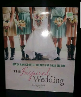 The Inspired Wedding : Seven Handcrafted Themes for Your Big Day by Emma - Themes For Weddings