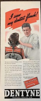 Dentist Chewing Gum (ORIGINAL 1940 Dentyne Chewing Gum Print Ad I Saw My Dentist)