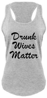 Valentines Day Parties (Ladies Drunk Wives Matter Racerback Alcohol Party Wife Valentines Day)