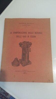 LA COMPENSAZIONE DELLE BUSSOLE SULLE NAVI DI FERRO MONASSI BALILLA 1927 POLA