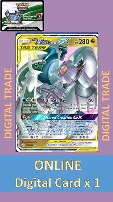 1 x Pokemon FA Arceus&Dialga&Palkia GX 156/236 Digital Card - PTCGO Online