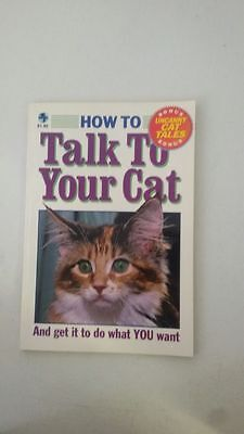 How to Talk to Your Cat and Get What You Want Paperback – 1993 by Lynn Allison