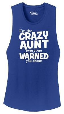 Ladies I'm Crazy Aunt Everyone Warned You About Funny Aunt Gift Shirt - Crazy Aunt Shirt