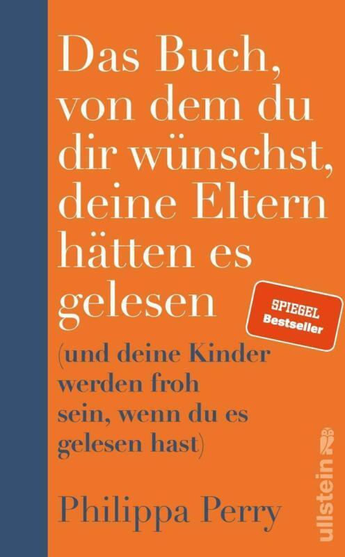Das Buch, von dem du dir wünschst, deine Eltern hätten es gelesen | Perry | Buch