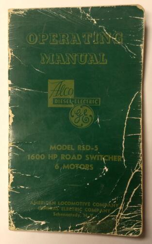 VINTAGE 1953 GE DIESEL ELECTRIC SWITCHER LOCOMOTIVE RSD-5 OPERATING MANUAL