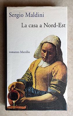 Sergio Maldini, La casa a Nord-Est, Ed. Marsilio, 1992