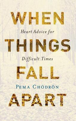 When Things Fall Apart by Chodron Pemat (🇪🇧🇴🇴🇰)