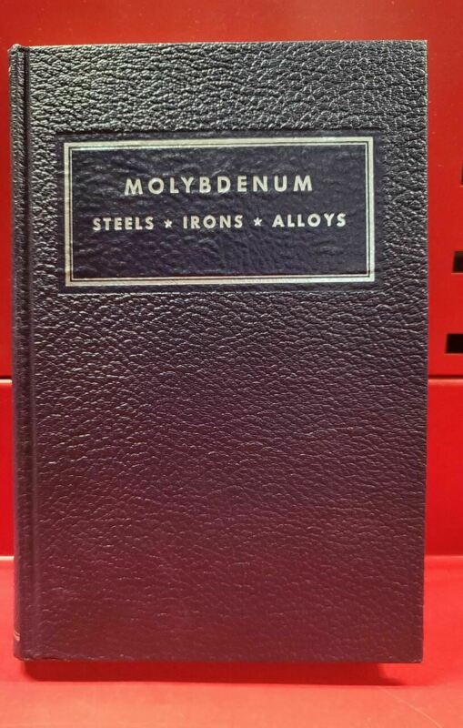Molybdenum - Steels - Irons - Alloys (1968)