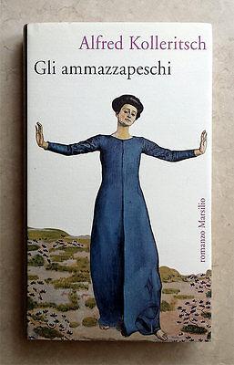 Alfred Kolleritsch, Gli ammazzapeschi, Ed. Marsilio, 1995