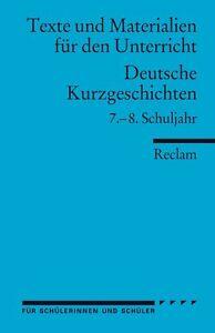 Reclam-Arbeitstexte-fuer-den-Unterricht-Deutsche-Kurzgeschichten-7-8-SJ