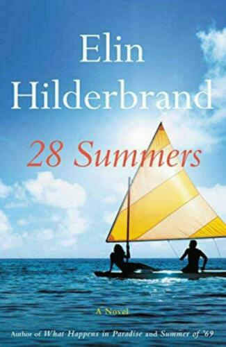 28 Summers by Elin Hilderbrand (P-D-F)