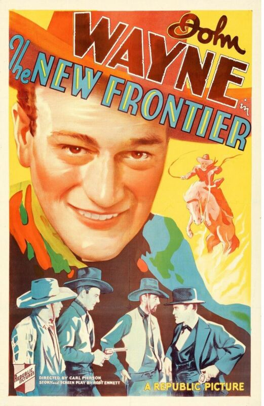 NEW FRONTIER, THE (1935) 29437  John Wayne Portrait on a Republic Pictures One-S