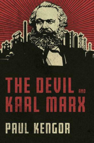 The Devil and Karl Marx by Paul Kengor 2020